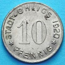 Германия 10 пфеннигов 1920 год. Нотгельд Олигс.