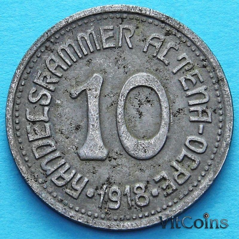 Монета Германии 10 пфеннигов 1918 год. Нотгельд Альтена.