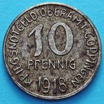 Германия 10 пфеннигов 1918 год. Нотгельд Гёппинген.
