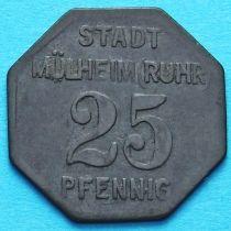 Германия 25 пфеннигов 1917 год. Нотгельд Мюльхайм на Руре.