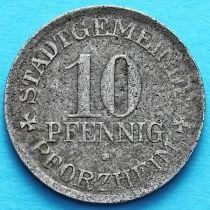 Германия 10 пфеннигов 1918 год. Нотгельд Пфорцхайм.