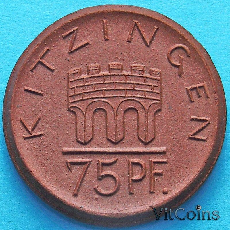 Монета Германии 75 пфеннигов 1921 год. Нотгельд Китцинген.