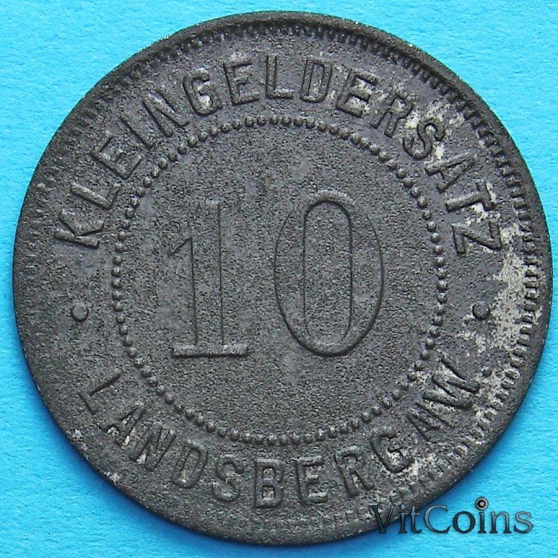 Монета Германии 10 пфеннигов. Нотгельд Ландсберг.