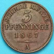 Пруссия 3 пфеннига 1867 год. А