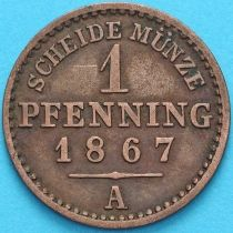Пруссия 1 пфенниг 1867 год. А