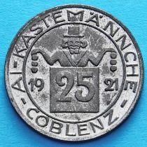 Германия 25 пфеннигов 1921 год. Нотгельд Кобленц.
