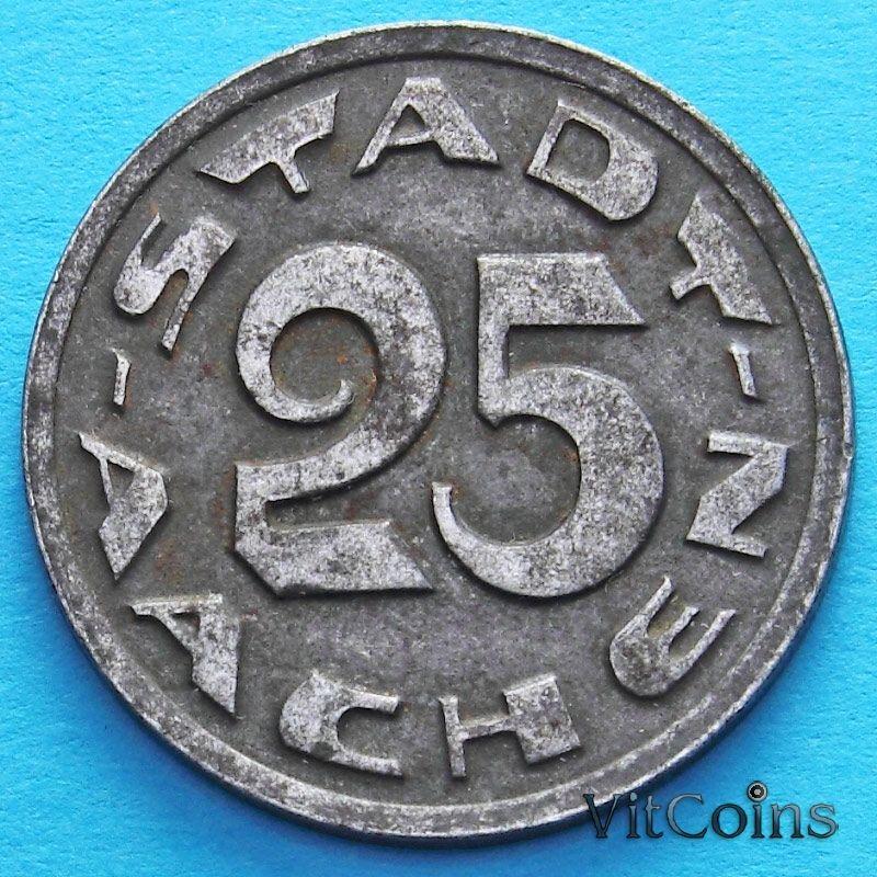Монета Германии 25 пфеннигов 1920 год. Нотгельд Аахен.