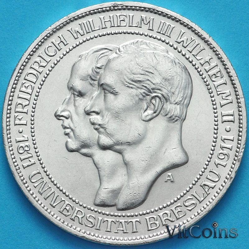 Монета Пруссии 3 марки 1911 год. Бреславский университет. Серебро
