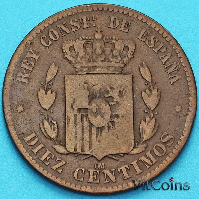 Монета Испании 10 сентимо 1879 год. ОМ.