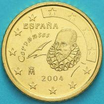 Испания 10 евроцентов 2004 год.