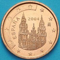 Испания 1 евроцент 2004 год.  Тип 1