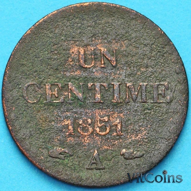 Монета Франция 1 сантим 1851 год.