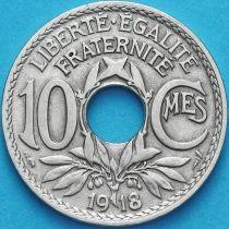 Франция 10 сантимов 1918 год.