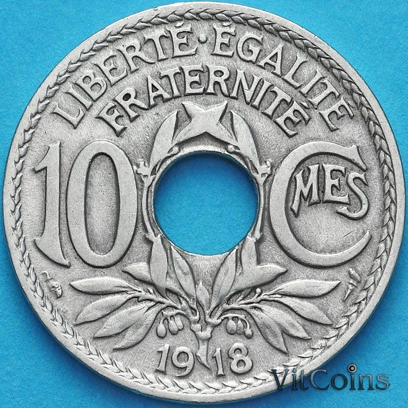 Монета Франция 10 сантимов 1918 год.