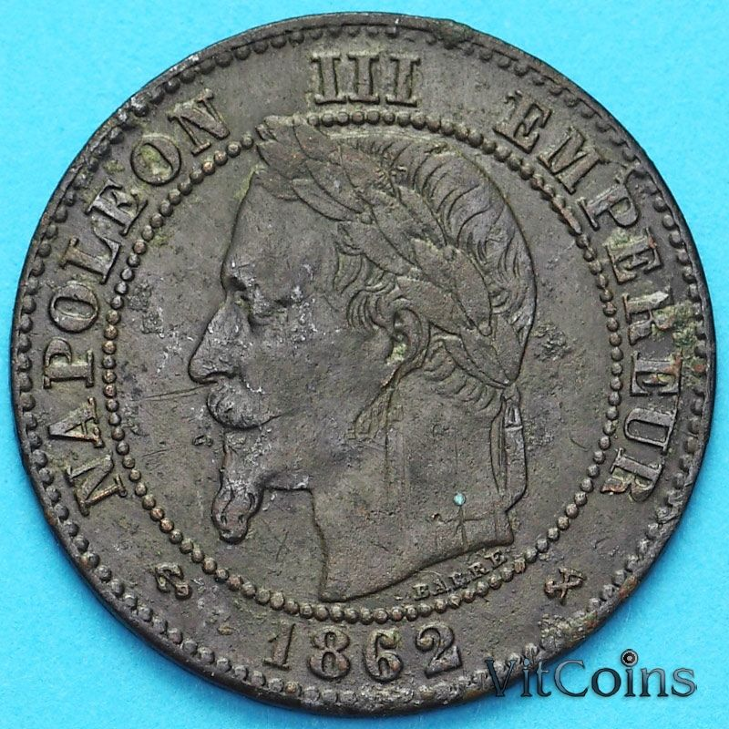 Франция 2 сантима 1862 год. Монетный двор Бордо.