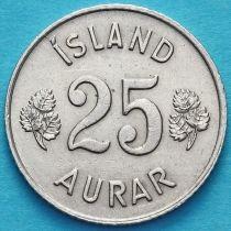 Исландия 25 эйре 1946-1967 год.