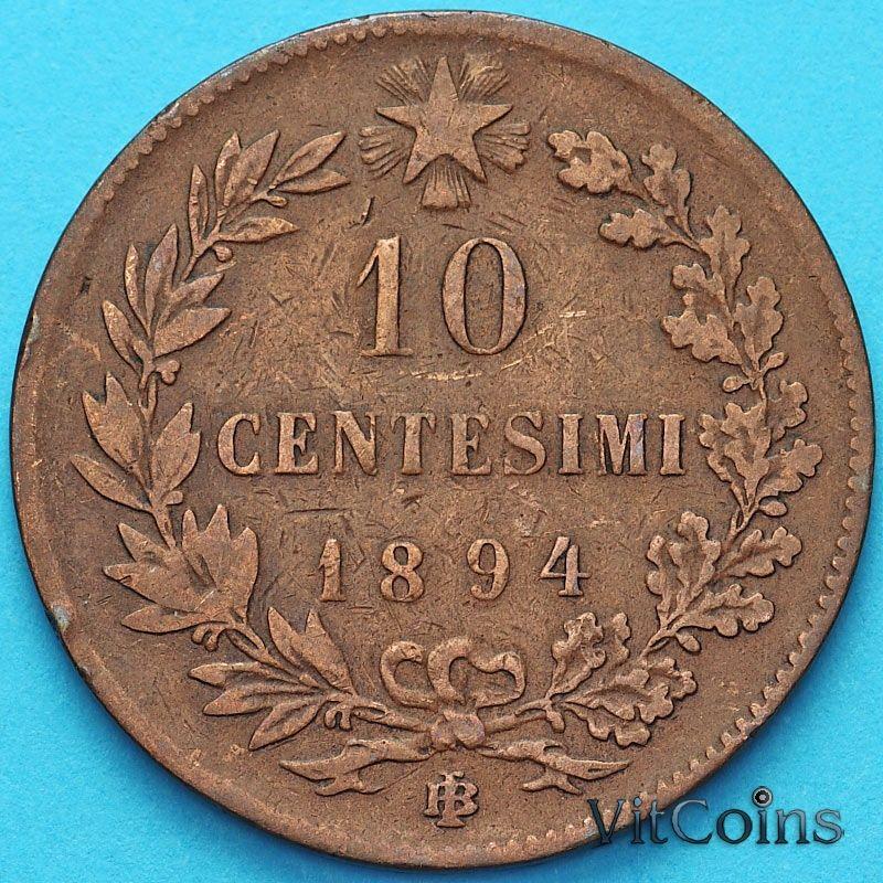 Монета Италии 10 чентезимо 1894 год.