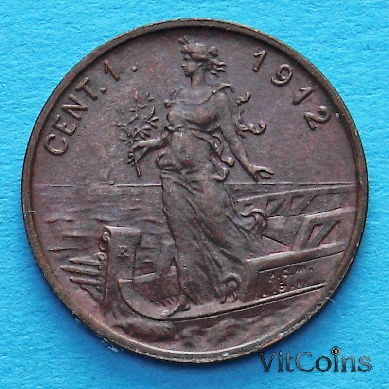 Монета Италии 1 чентезимо 1912 год.