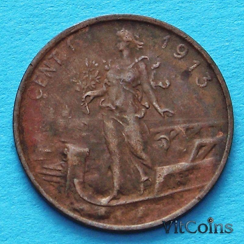 Монета Италии 1 чентезимо 1913 год.