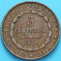 "Италия, Сардиния 5 чентезимо 1826 год. Отметка двора ""голова орла""."