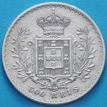 Португалия 500 рейс 1891 год. Карлос I. Серебро.