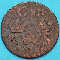 Швеция 1/6 эре 1718 год.